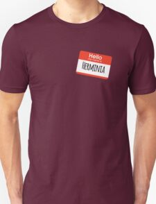 Hello My Name is Herminia Unisex T-Shirt
