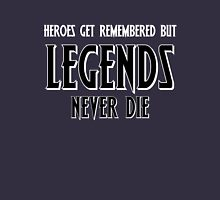 Heroes Get Remembered 1 Unisex T-Shirt