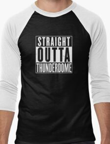 Straight Outta Thunderdome Men's Baseball ¾ T-Shirt