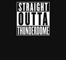 Straight Outta Thunderdome Unisex T-Shirt