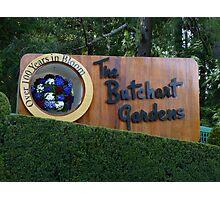 Butchart Gardens sign Photographic Print