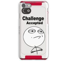 Challenge Accepted Face MEME iPhone Case/Skin