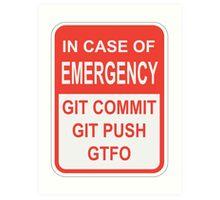Git Emergency Art Print