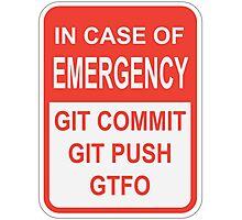 Git Emergency Photographic Print