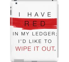 red in my ledger iPad Case/Skin