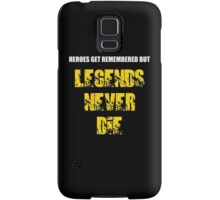 Heroes Get Remembered 3 Samsung Galaxy Case/Skin