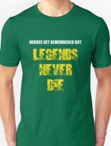 Heroes Get Remembered 3 T-Shirt
