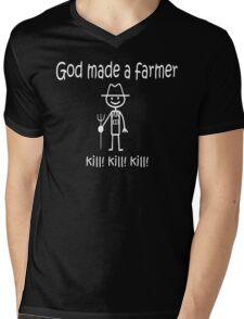 Funny God Made a Farmer: kill! kill! kill! Mens V-Neck T-Shirt
