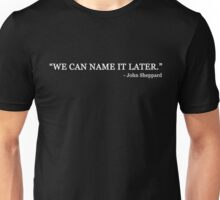 We can name it later (white text) Unisex T-Shirt
