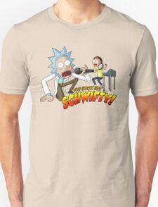 You Gotta Get Schwifty! Unisex T-Shirt