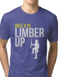 Zombie Survival Guide - Rule #18 - Limber Up Tri-blend T-Shirt