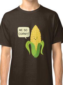 So Corny! Classic T-Shirt