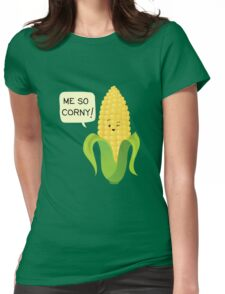 So Corny! Womens Fitted T-Shirt