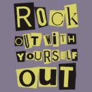 ROCK OUT WITH YOURSELF OUT! (yellow) by NYTRClothing