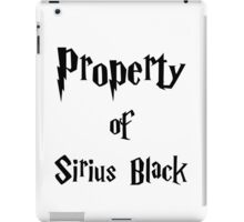 Property of Sirius Black iPad Case/Skin