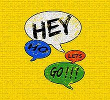 Hey Ho Lets Go ! ! !  by Ian Jackson