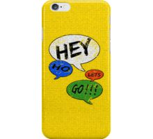 Hey Ho Lets Go ! ! !  iPhone Case/Skin