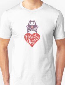 Be Brave Heart Warrior Unisex T-Shirt