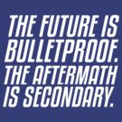 The Future is Bulletproof by nimbusnought