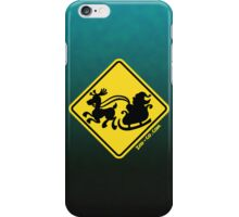 Warning Santa Claus Ahead! iPhone Case/Skin