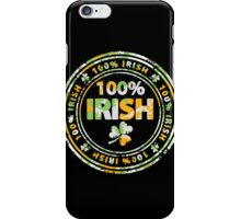 100 Percent Irish iPhone Case/Skin