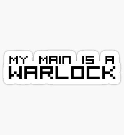 My Main is a Warlock Sticker
