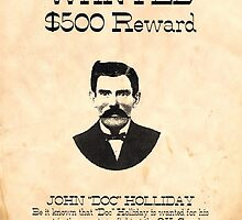 Doc Holliday Wanted by lawrencebaird