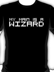 My Main is a Wizard (Reversed Colours) T-Shirt