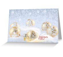 Joyeuses Fêtes! Greeting Card