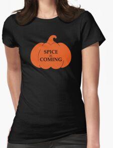 PUMPKIN SPICE IS COMING T-Shirt