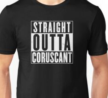 Straight Outta Coruscant Unisex T-Shirt