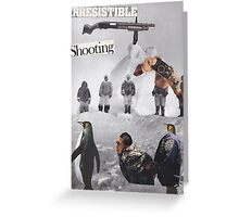 Irresistible Shooting  Greeting Card