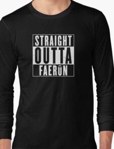 Straight Outta Faerun Long Sleeve T-Shirt