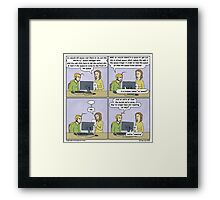Any resemblance to any existing terrible idea is purely coincidental, and something to be ashamed of. Framed Print