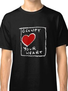 Occupy your heart Classic T-Shirt