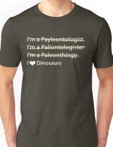 I love Dinosaurs Unisex T-Shirt