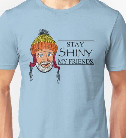 STAY SHINY MY FRIENDS T-Shirt