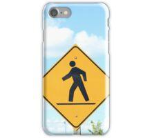Pedestrian Crosswalk Sign iPhone Case/Skin