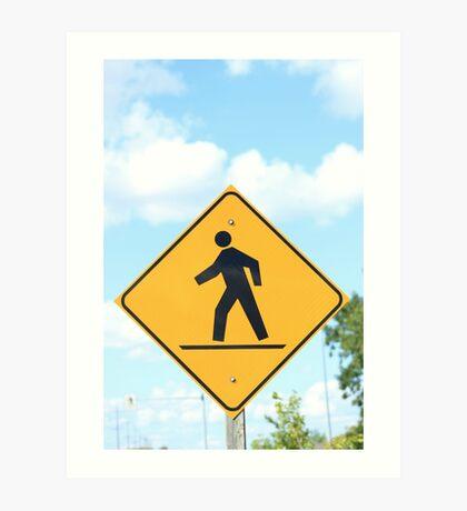 Pedestrian Crosswalk Sign Art Print
