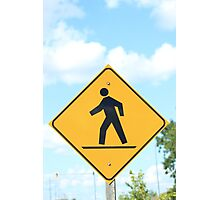 Pedestrian Crosswalk Sign Photographic Print