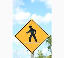 Pedestrian Crosswalk Sign Unisex T-Shirt