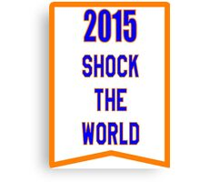 2015 SHOCK THE WORLD Canvas Print