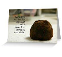 Chocolate - greeting card Greeting Card