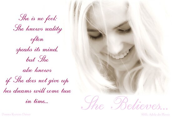 ~ She Believes ~ by Donna Keevers Driver