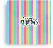 I Study Rainbows Canvas Print