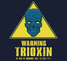 Warning - Trioxin by nikholmes