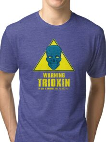 Warning - Trioxin Tri-blend T-Shirt