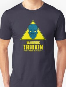 Warning - Trioxin T-Shirt