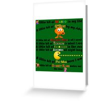 A Little bit of Old school arcade games Greeting Card
