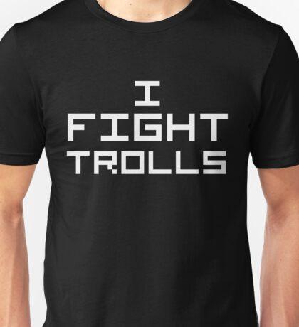 I Fight Trolls (Reversed Colours) Unisex T-Shirt